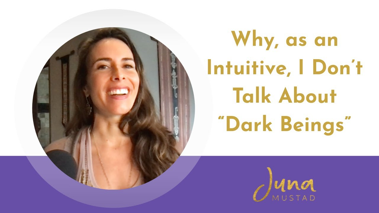 "Why, as an Intuitive, I Don't Talk about ""Dark Beings"""