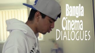 Most Common Bangla Cinema Dialogues