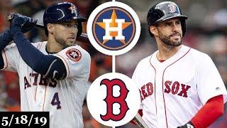 Houston Astros vs Boston Red Sox - Full Game Highlights | May 18, 2019 | 2019 MLB Season