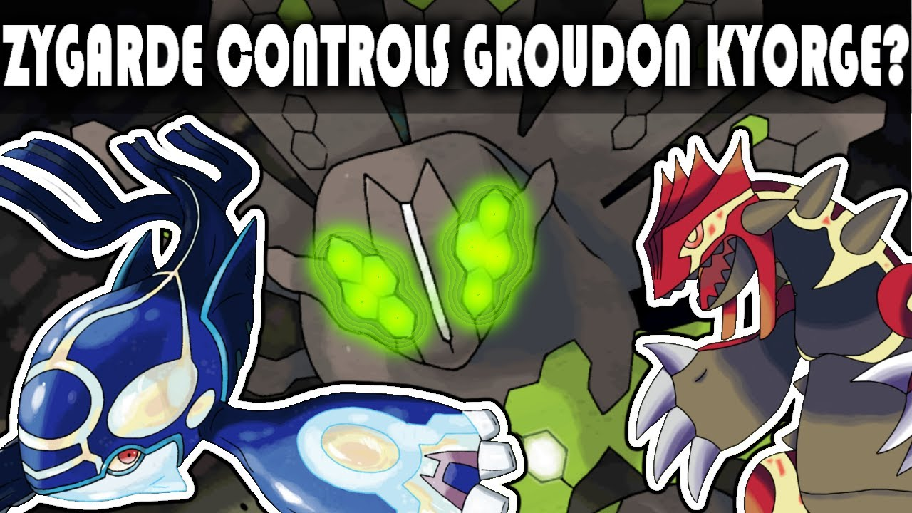Omega Groudon Alpha Kyogre Forms Controlled by Zygarde ...