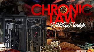 Chronic Law - Hill Top Freestyle