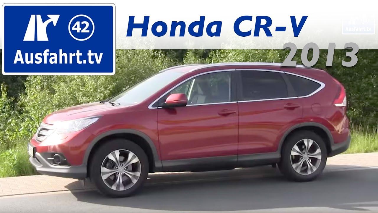 Probefahrt Und Fahrbericht 2013 Honda CR V 2.2 I DTEC 4WD / Test / Review /  Erfahrungen