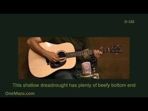 Martin D-16E Review - One Man's Guitar onemanz.com