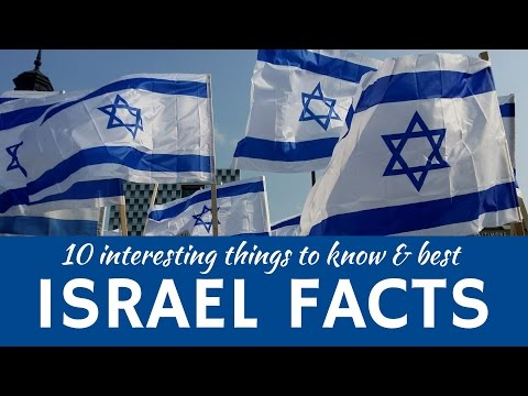 10 Interesting Facts about Israel and Country's Best Travel Destinations