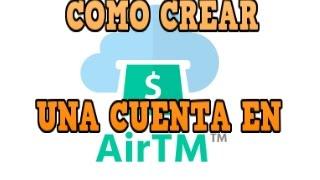 ¿Como crear una cuenta en Airtm?