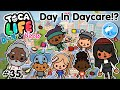 Toca Life City | Day In Daycare!? #35