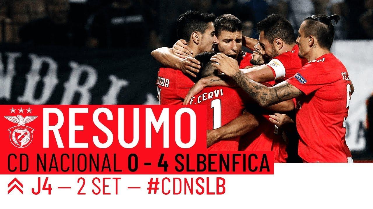 Resumo Benfica Nacional: RESUMO: CD Nacional 0-4 SL Benfica