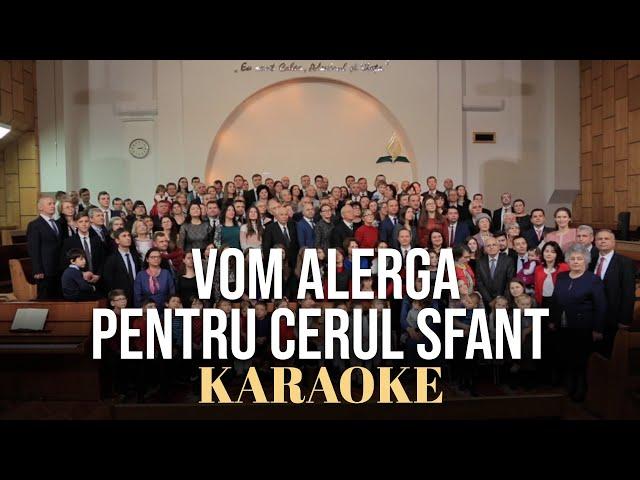 Vom alerga pentru cerul sfânt (karaoke) - Conferința Moldova