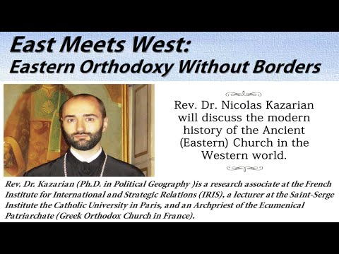 East Meets West: Eastern Orthodoxy Without Borders