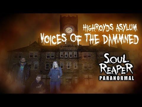Highroyds Mental Asylum | Voices Of The Dammed | Leeds