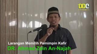 Larangan Memilih Pemimpin Kafir   DR Ahmad Zain An Najah
