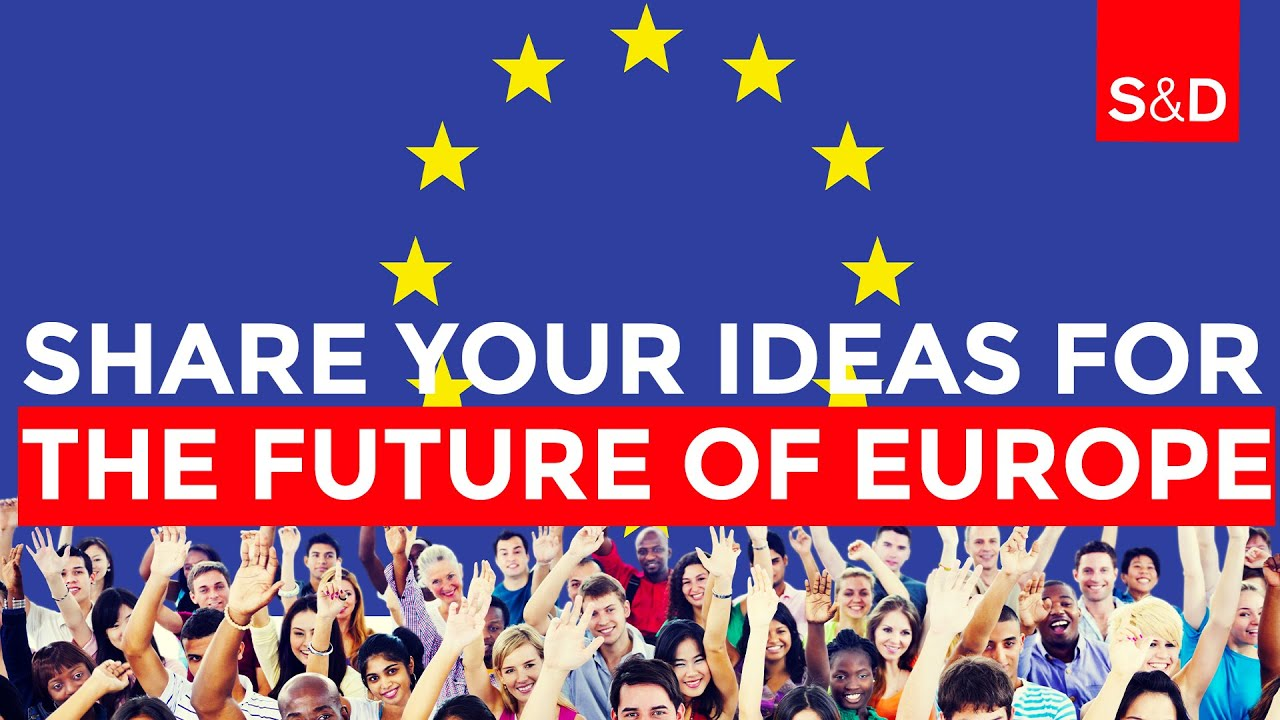 The Conference on the Future of Europe: our future is in YOUR hands!