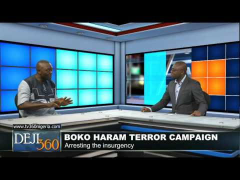 DEJI360 23: Are Nigerian soldiers outgunned by Boko Haram?