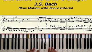 Inventio no 1 in C major JS Bach slow motion with Score tutorial