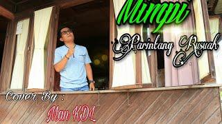 Download MIMPI PARINTANG RUSUAH (COVER) MAN KDL