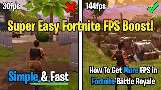 How To Get More FPS in Fortnite! - *SUPER EASY* (Fortnite: Battle Royale Tutorial)