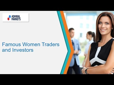 Famous Women Traders and Investors