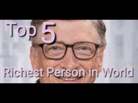 Top 5 Richest Person In the world. Best Richest person you don't know.