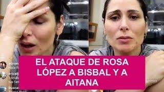 EL ATAQUE DE ROSA LÓPEZ A DAVID BISBAL Y A AITANA