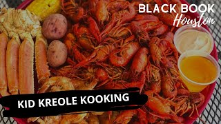 Black Book Houston ft. Kid Kreole Kooking