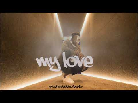 "Mr Eazi X Dadju X Wizkid Type Beat ""My Love"" Afrobeats Instrumental 2019"