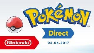 Pokémon Direct - 06.06.2017