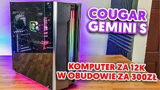 Składam komputer za 12000 złotych w obudowie Cougar Gemini S