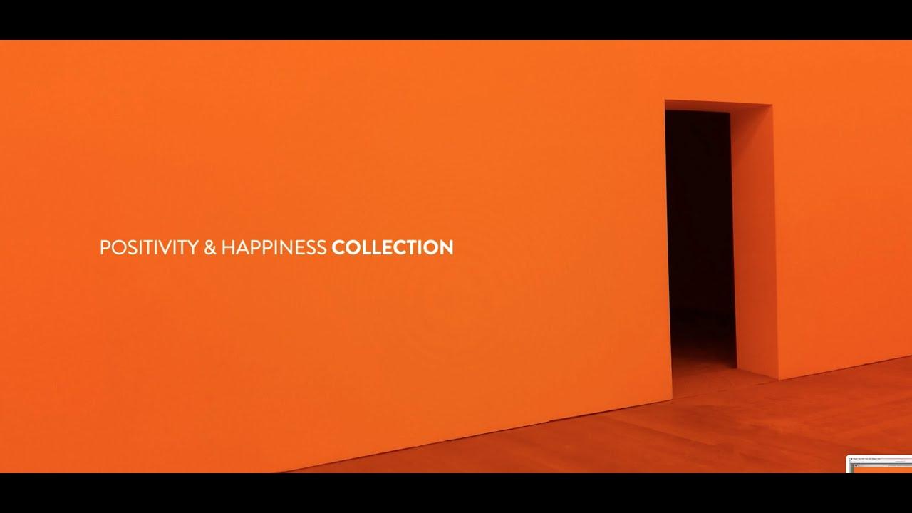 Positivity & Happiness
