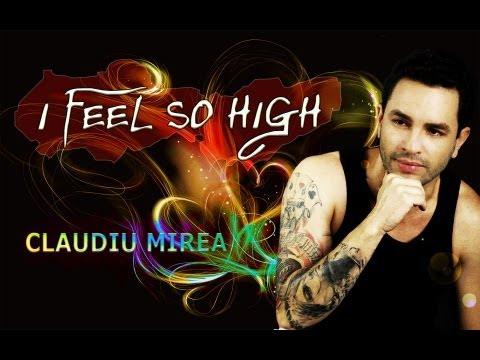 Claudiu Mirea - I feel so high - Eurovision 2013 - lyrics video official