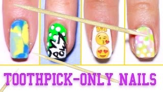 6 Easy Nail Art Designs Using A Toothpick ♡