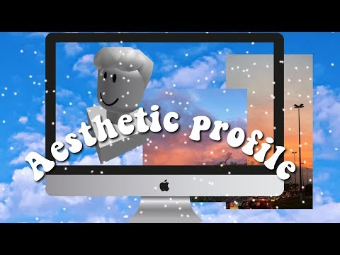 How To Have An Aesthetic Roblox Profile Youtube