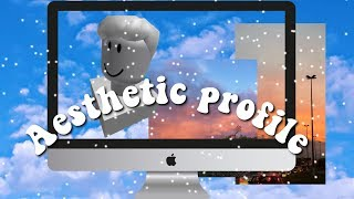 How to have an Aesthetic ROBLOX Profile