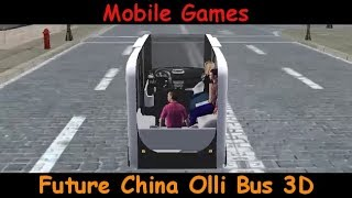 Future China Olli Bus 3D - Chinese New Year Special - Android Gameplay Review