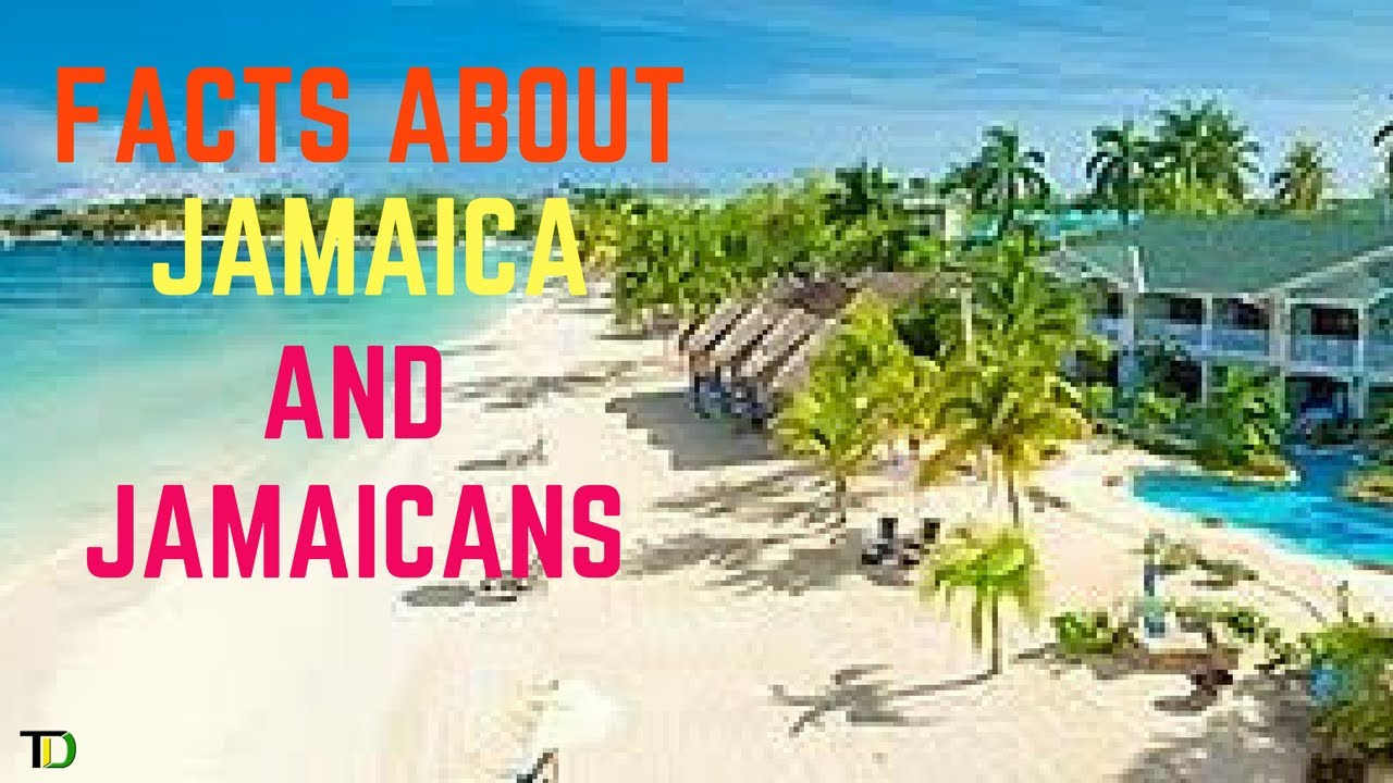 Facts about Jamaica & Jamaicans: Geography, Symbols, Heroes, Government, Lifestyle & Holiday