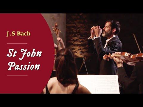"""Le Concert Étranger: J.S. Bach - BWV 245 """"St. John Passion"""""""