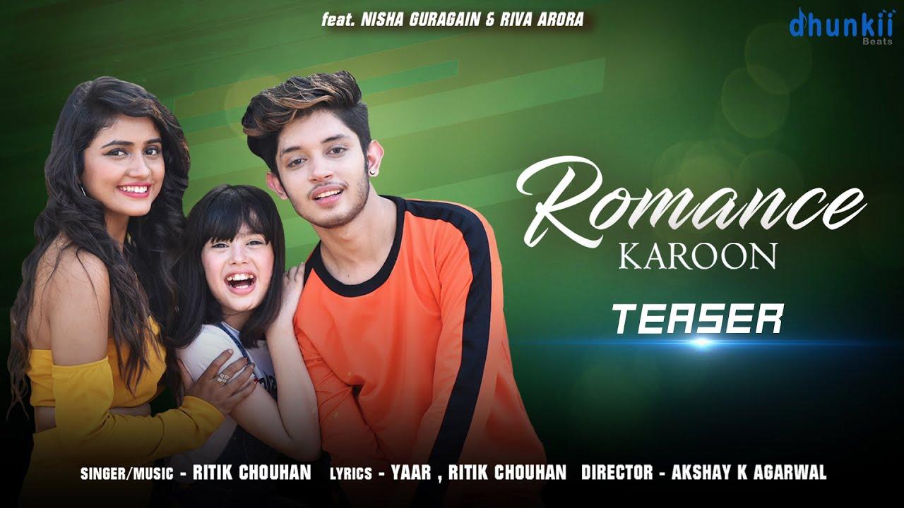 Download Romance Karoon - Teaser | Ritik Chouhan , Nisha Guragain, Riva Arora | New Song 2020 | Dhunkii Beats