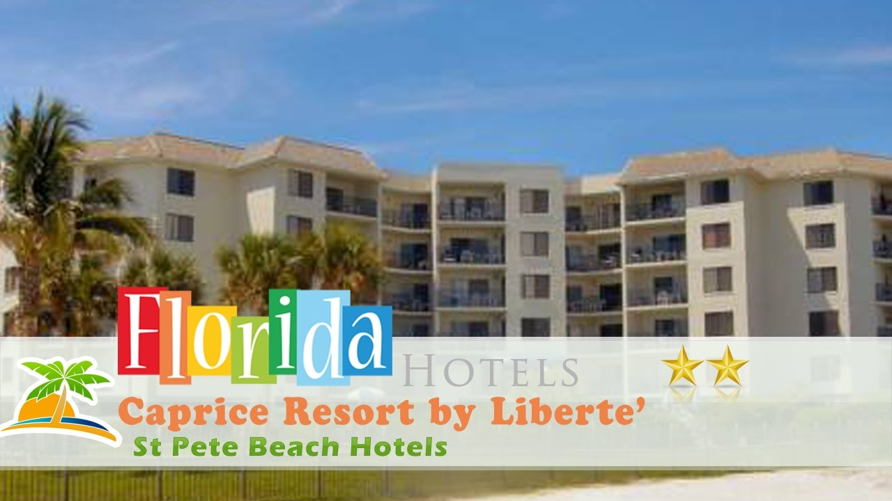 Caprice Resort By Liberte St Pete Beach Hotels Florida