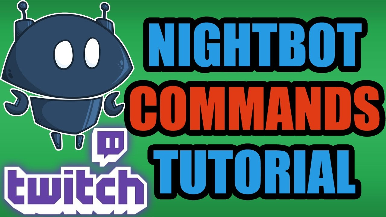How To Stream To Twitch: How To Add Commands To Your Twitch Stream With Nightbot