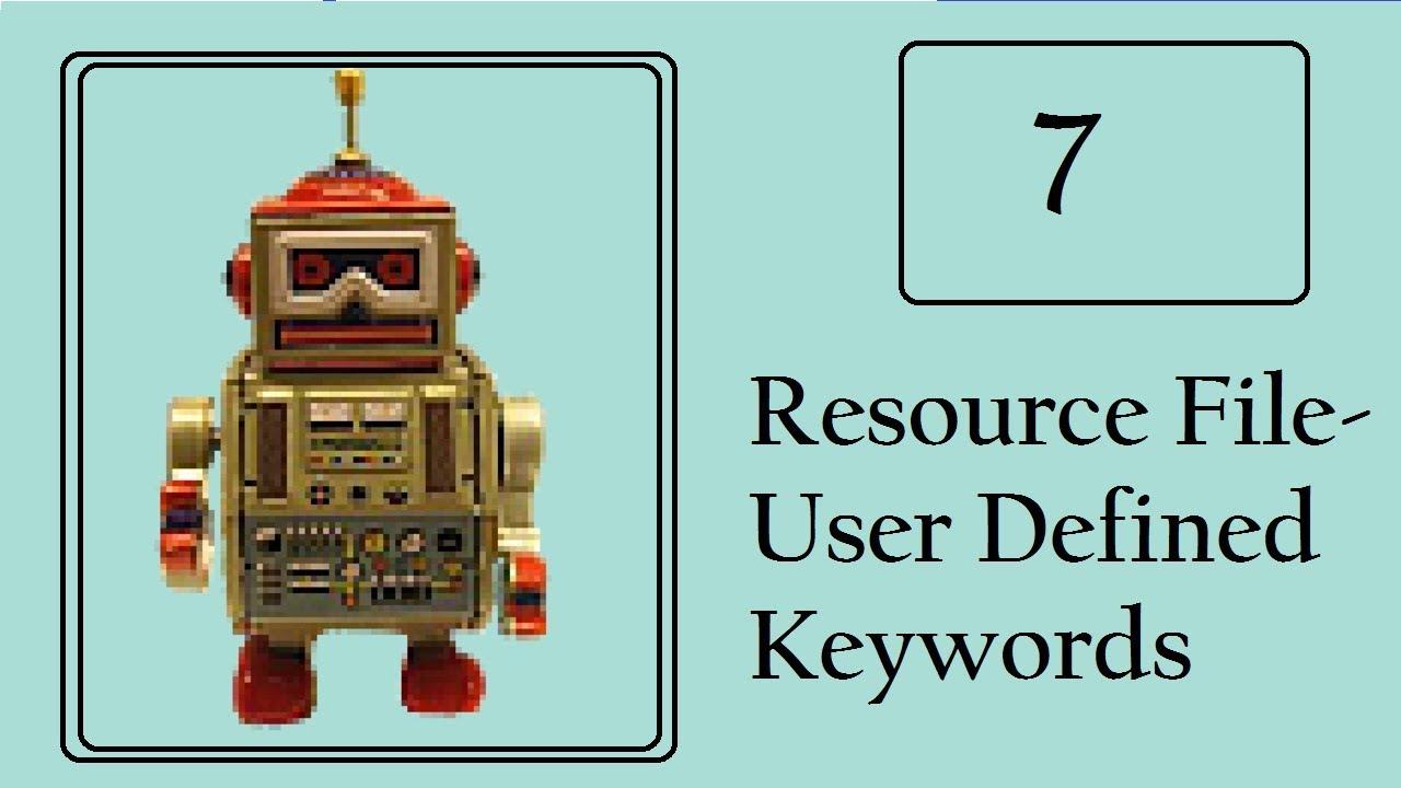 Robot Framework: Write User-defined keywords- Return Value (Resource Files)