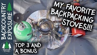 My Top 3 Backpacking Stoves