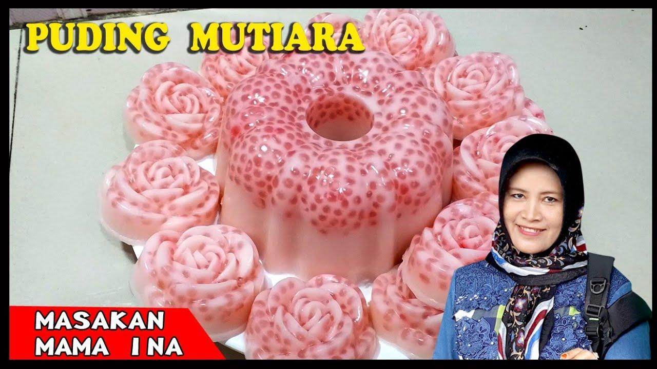 Puding mutiara Buatan Mama Ina, palinG enak Mudah Praktis tidak ribet // KUE CANTIK SAGU MUTIARA