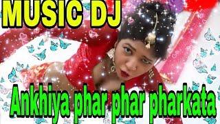 Ankhaiya phar phar pharkata New music DJ 209 //JOY MUSICAL//