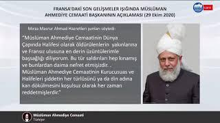 Fransa'daki son gelişmeler ışığında Müslüman Ahmediye Cemaati başkanının açıklaması