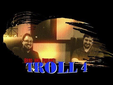 Troll 4 - Cinema Snob and Phelous