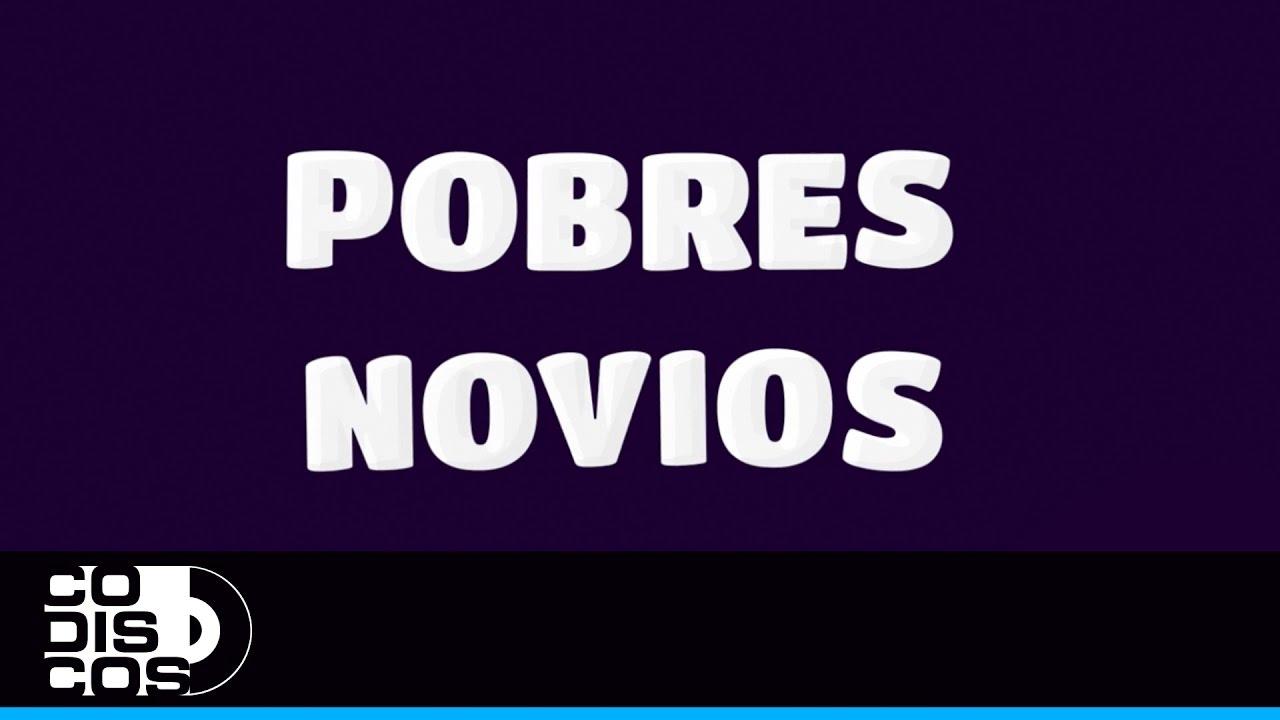 Cayito Dangond & Paulo Del Toro - Pobres Novios | Video Lyric (Letra)