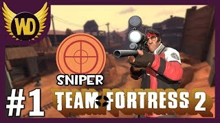 Let's Play Team Fortress 2: Sniper - Part 1