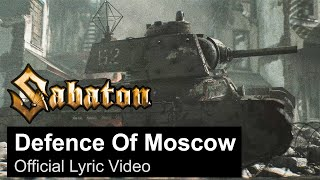 SABATON - Defence Of Moscow (Official Lyric Video)