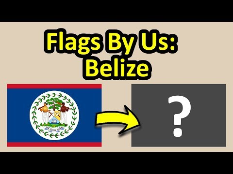 Flags By Us: Belize