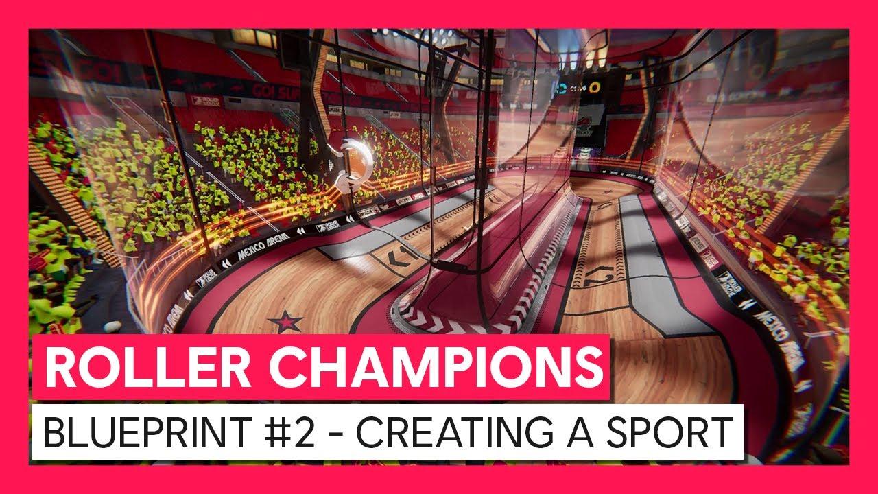 ROLLER CHAMPIONS - Blueprint Video #2 - Creating a Sport