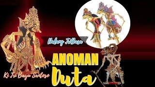 Tri Bayu Santoso - Lakon  Anoman Duta 1